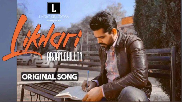 Likhari Arjan Dhillon Lyricsbloom