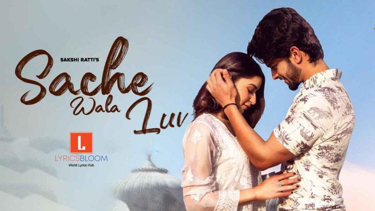 sache-wala-luv-lyrics-lyricsbloom