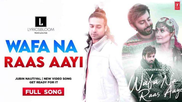 Wafa Na Raas Aayi Lyricsbloom Jubin Nautiyal