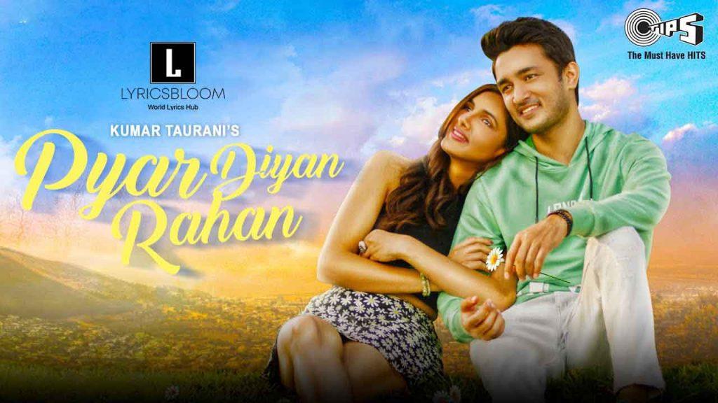 Pyar Diyan Rahan Lyrics